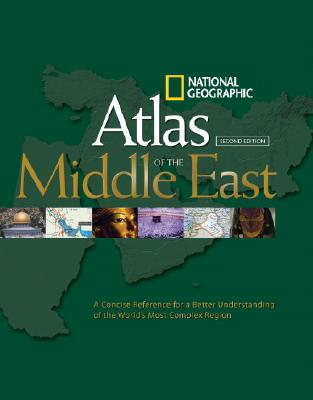 National Geographic Atlas of the Middle East By Mehler, Carl (EDT)